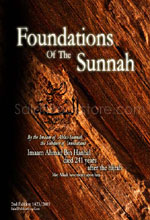 Foundations of the Sunnah : English translation of Usool us-Sunnah : 2nd Edition (Ahmed ibn Hanbal)