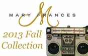 Mary Frances 2013 Fall Collection