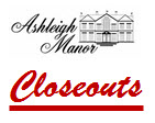 Ashleigh Manor Closeouts