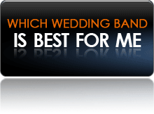 Which Wedding Band is best for me?