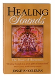 Healing Sounds: The Power of Harmonics Book