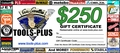Tools Plus  $250 Gift Certificate
