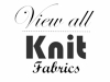 VIEW ALL Knit Fabrics