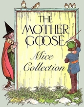 MOTHER GOOSE MICE COLLECTION - click here