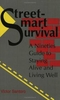 Street Smart Survival Book 087364641X