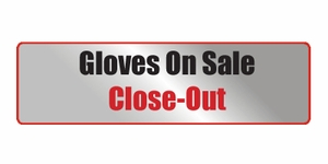 Sale Gloves / Close-Out Gloves