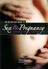 Better Sex Guide To Sex & Pregnancy DVD