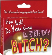 How Well You Know The Birthday Bitch - Game
