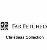 Far Fetched Holiday Collection