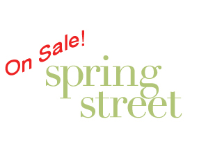 Spring Street Designs On Sale!