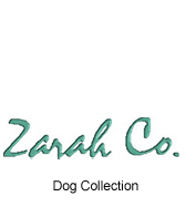 Zarah Co. Dog Collection