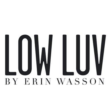 Low Luv by Erin Wasson