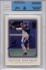 Trevor Hoffman BGS/JSA Certified Authentic Autograph - 1999 Topps Gallery