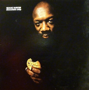 ISAAC HAYES - CHOCOLATE CHIP Record/LP