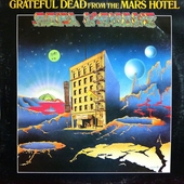GRATEFUL DEAD - FROM THE MARS HOTEL Record/LP