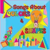 Songs About Colors And Shapes CD