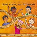 Sing Along With Putumayo CD