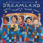 Dreamland CD - World Lullabies and Soothing Songs