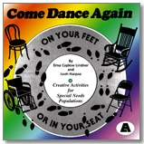 Come Dance Again On Your Feet or In Your Seat CD