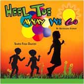 HEEL, TOE AWAY WE GO CD