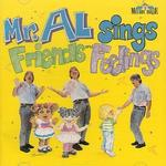 Mr. Al Sings Friends & Feelings
