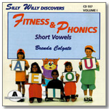 Silly Willy Discovers Fitness And Phonics, Volume I - Short Vowels Movement Songs CD