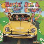 Havin' Fun & Feelin' Groovy CD