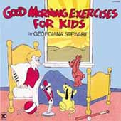 GOOD MORNING EXERCISES for KIDS CD