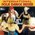 International Folk Dance Mixer CD