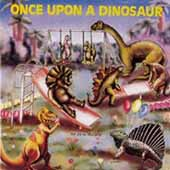 Once Upon A Dinosaur CD