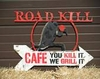 Road Kill Cafe Painted Metal Sign