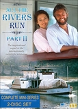 All The Rivers Run II  (Complete, Uncut Sequel Miniseries)