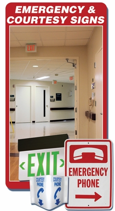 Emergency & Courtesy Signs