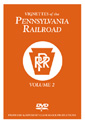 Vignettes of the PENNSYLVANIA RAILROAD - Volume 2