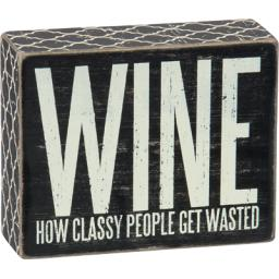 Get Wasted Box Sign