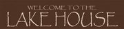 Brown Welcome To The Lake House wood Sign