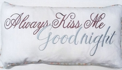 Always Kiss Me Goodnight Pillow
