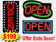 $199 Open Signs <BR>        MADE IN THE USA!