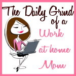 The Daily Grind of a Work at Home Mom