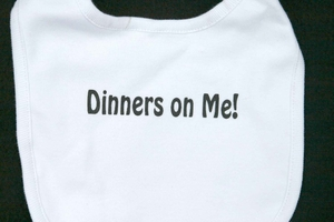 """Dinners on me"" Bib"