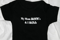 "<center>""My Mom Rocks & I Roll""</center>"