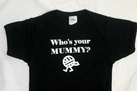 <center>Who's Your Mummy?</center>