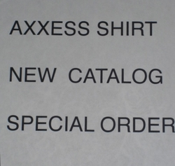 Axxess New Catalog Special Order (include size/style# in checkout comments area)