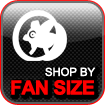 Shop by Fan Size