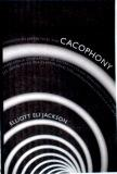 Signed Copy - Cacophony