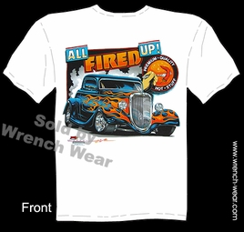 Hot Rods T Shirt 33 34 Ford Tee Shirts 1933 1934 All Fired Up Street Rod Shirt