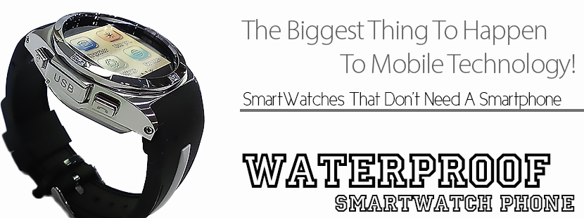 Dive Waterproof SmartWatch Phone