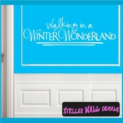 Walking in a winter wonderland Christmas Holiday Vinyl Wall Decal Mural Quotes Words HD036 SWD