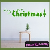 days till Christmas Holiday Vinyl Wall Decal Mural Quotes Words HD152 SWD