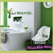 Just breathe... Wall Quote Mural Decal SWD